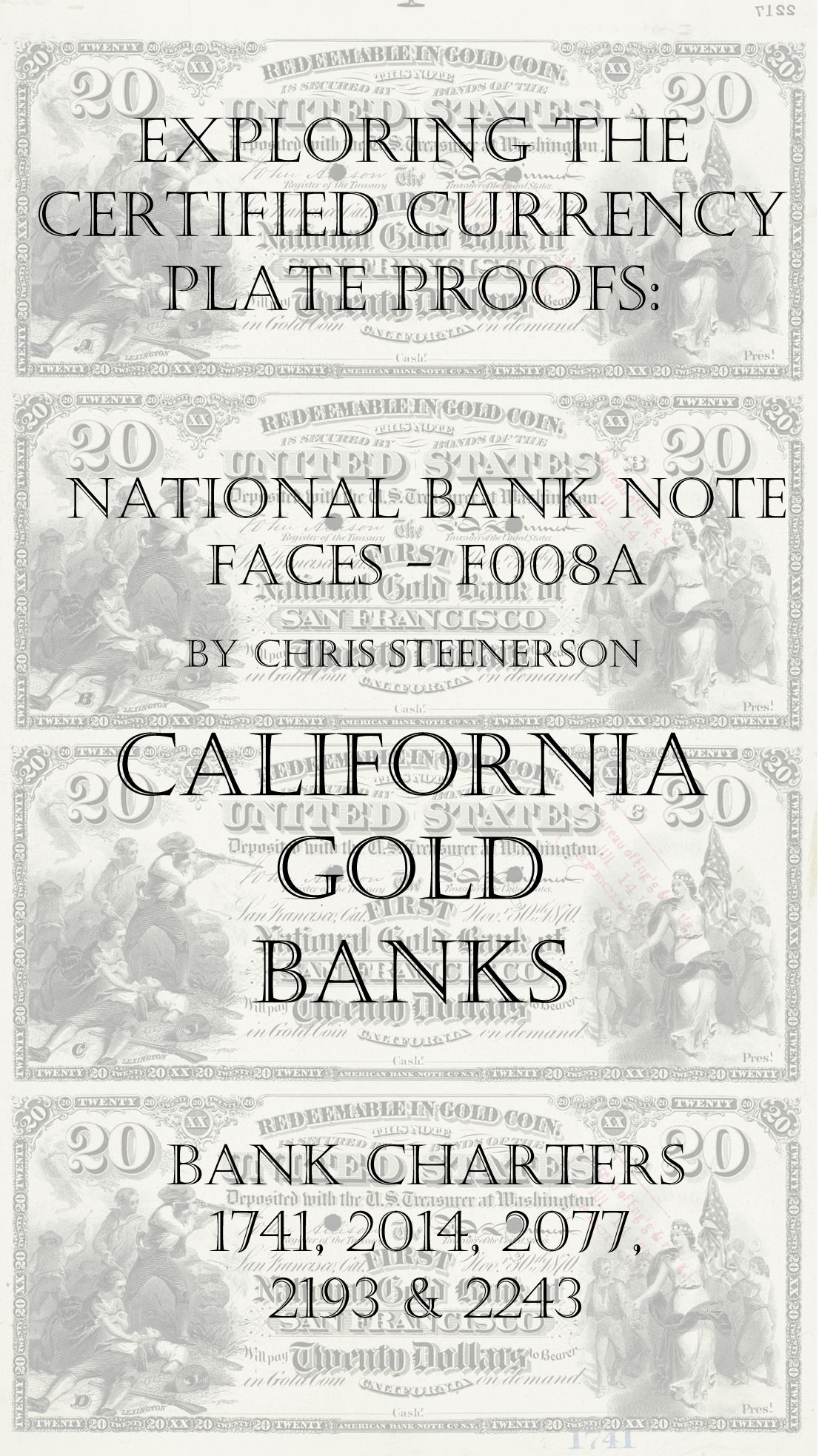 California Gold Banks - National Bank Note Currency Proofs
