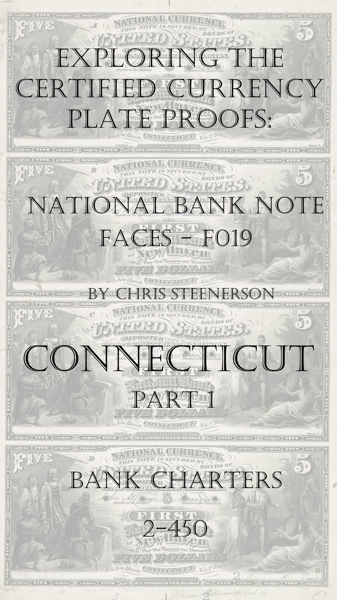 Connecticut National Bank Note Currency Proofs