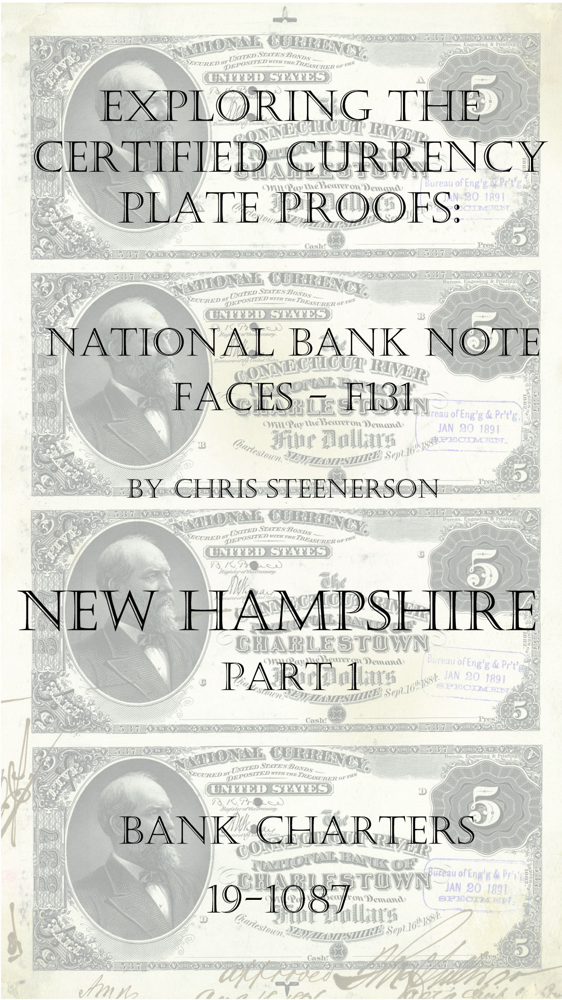 New Hampshire National Bank Note Currency Proofs