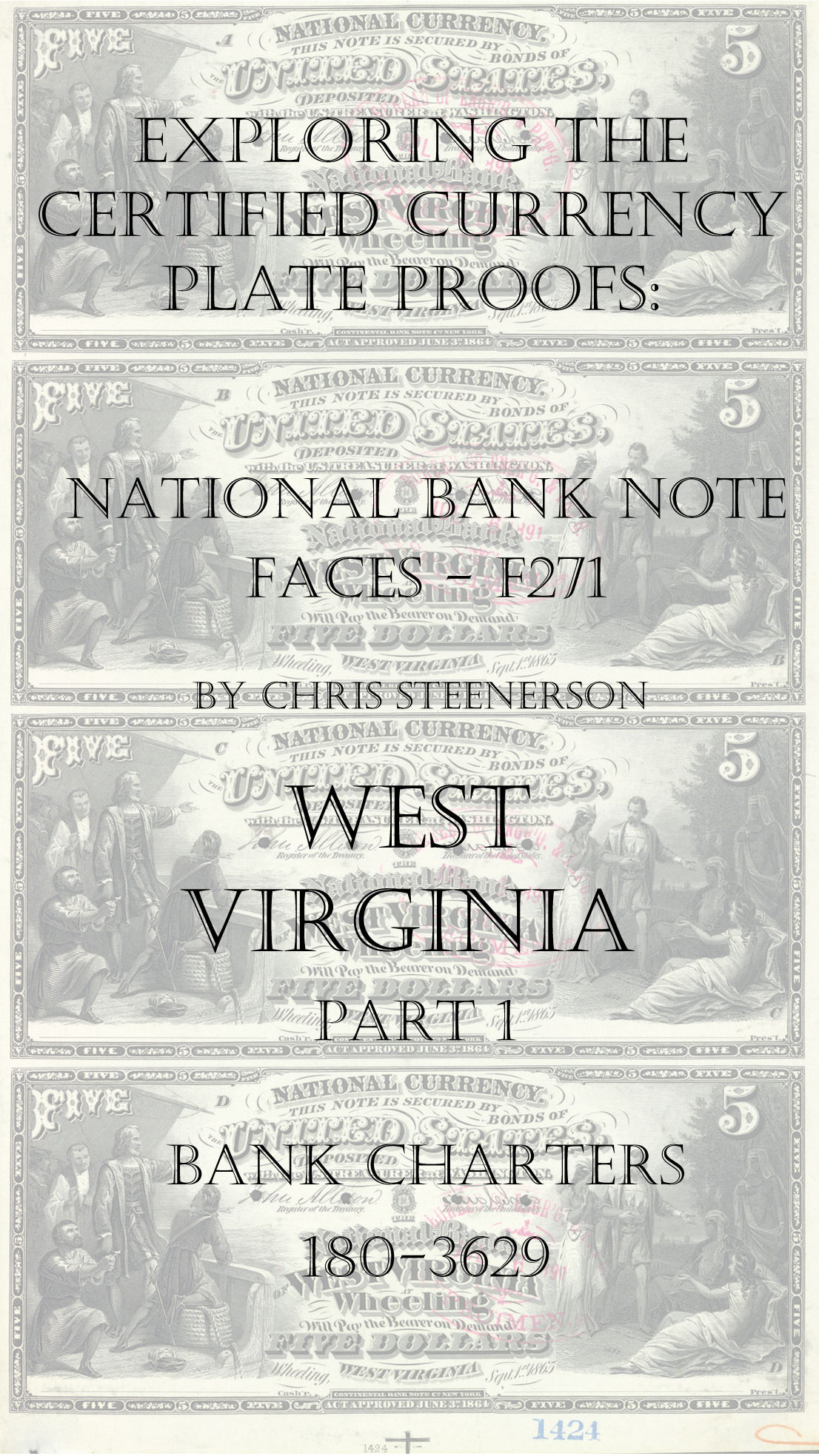 West Virginia National Bank Note Currency Proofs
