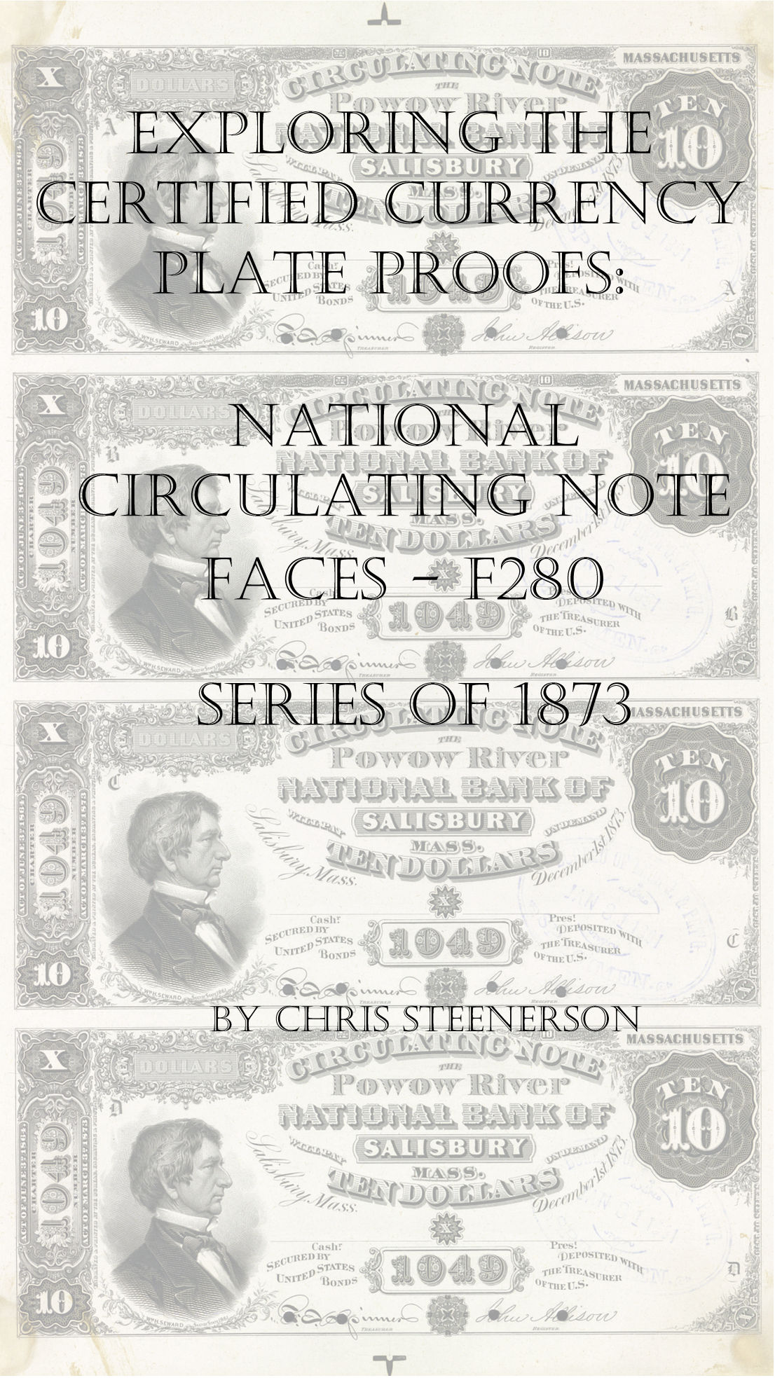 National Circulating Notes Series of 1873 Currency Proofs